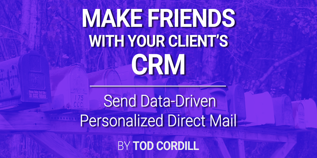 crm data driven mailing direct