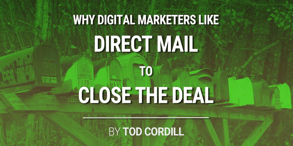 Les spécialistes du marketing numérique aiment le publipostage pour conclure l'affaire